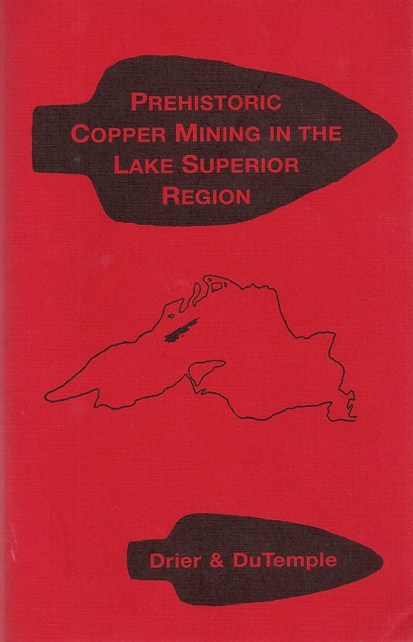 Prehistoric Copper Mining in the Lake Superior Region front cover of book